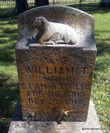 MILLER, WILLIAM T. - McDonald County, Missouri | WILLIAM T. MILLER - Missouri Gravestone Photos