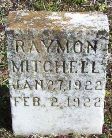 MITCHELL, RAYMON - McDonald County, Missouri | RAYMON MITCHELL - Missouri Gravestone Photos
