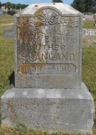 SCANLAND, ANNA E. - McDonald County, Missouri | ANNA E. SCANLAND - Missouri Gravestone Photos