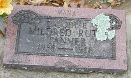TANNER, MILDRED RUTH - McDonald County, Missouri | MILDRED RUTH TANNER - Missouri Gravestone Photos