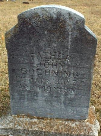 BOEHNING, JOHN - Newton County, Missouri | JOHN BOEHNING - Missouri Gravestone Photos