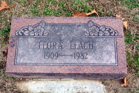 LEACH, FLORA - Newton County, Missouri | FLORA LEACH - Missouri Gravestone Photos