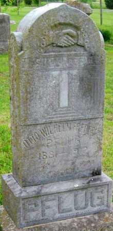PFLUG, OTTO FREDRICH WILHELM - Newton County, Missouri   OTTO FREDRICH WILHELM PFLUG - Missouri Gravestone Photos