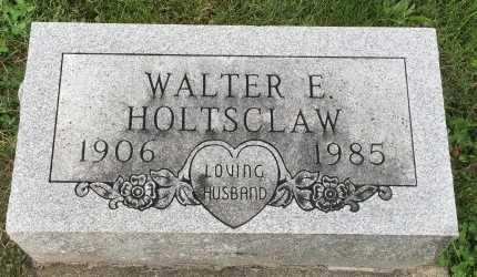 HOLTSCLAW, WALTER EDWARD - Nodaway County, Missouri | WALTER EDWARD HOLTSCLAW - Missouri Gravestone Photos