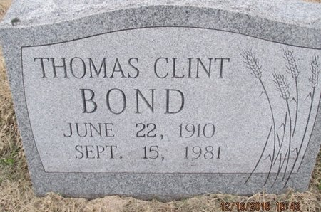 BOND, THOMAS CLINTON - Pemiscot County, Missouri | THOMAS CLINTON BOND - Missouri Gravestone Photos