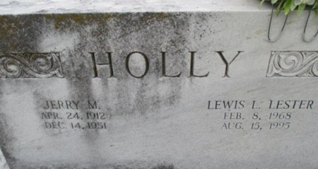 HOLLY, LEWIS L. LESTER - Pemiscot County, Missouri | LEWIS L. LESTER HOLLY - Missouri Gravestone Photos