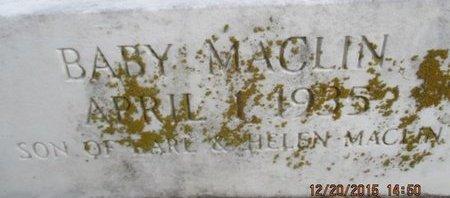 MACLIN, INFANT SON - Pemiscot County, Missouri | INFANT SON MACLIN - Missouri Gravestone Photos