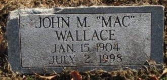 "WALLACE, JOHN M. ""MAC"" - Pemiscot County, Missouri | JOHN M. ""MAC"" WALLACE - Missouri Gravestone Photos"