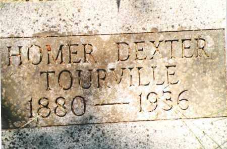 TOURVILLE, HOMER DEXTER - Phelps County, Missouri | HOMER DEXTER TOURVILLE - Missouri Gravestone Photos