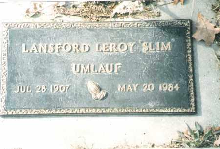 "UMLAUF, LANSFORD LEROY ""SLIM"" - Phelps County, Missouri | LANSFORD LEROY ""SLIM"" UMLAUF - Missouri Gravestone Photos"