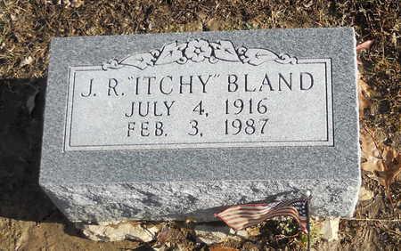 BLAND, J R (ITCHY) - Pike County, Missouri | J R (ITCHY) BLAND - Missouri Gravestone Photos