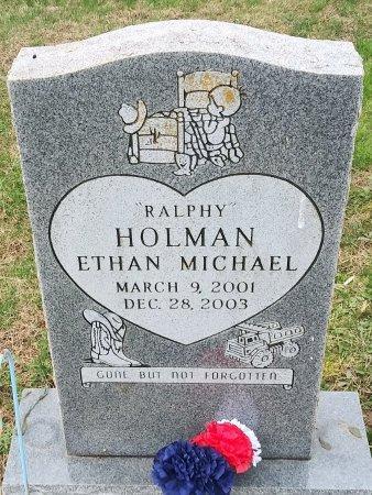 "HOLMAN, ETHAN MICHAEL ""RALPHY"" - Ralls County, Missouri   ETHAN MICHAEL ""RALPHY"" HOLMAN - Missouri Gravestone Photos"