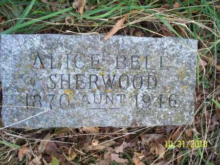 BELL SHERWOOD, ALICE - Shelby County, Missouri   ALICE BELL SHERWOOD - Missouri Gravestone Photos