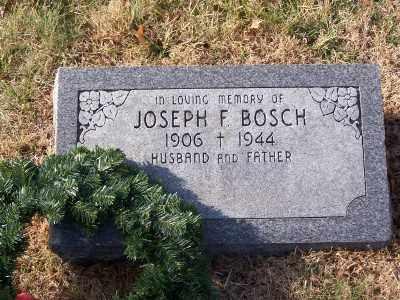 BOSCH, JOSEPH F - St. Louis County, Missouri | JOSEPH F BOSCH - Missouri Gravestone Photos