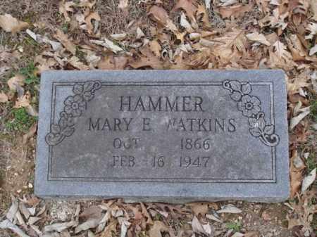 WATKINS HAMMER, MARY E - Stone County, Missouri | MARY E WATKINS HAMMER - Missouri Gravestone Photos