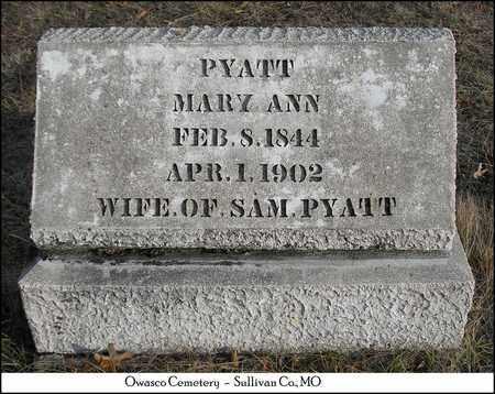 PYATT, MARY ANN - Sullivan County, Missouri | MARY ANN PYATT - Missouri Gravestone Photos