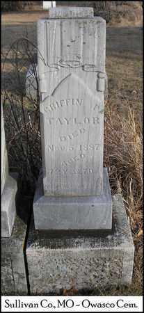 TAYLOR, GRIFFIN PATTON - Sullivan County, Missouri | GRIFFIN PATTON TAYLOR - Missouri Gravestone Photos