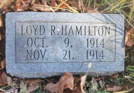 HAMILTON, LOYD ROSCOE - Texas County, Missouri | LOYD ROSCOE HAMILTON - Missouri Gravestone Photos