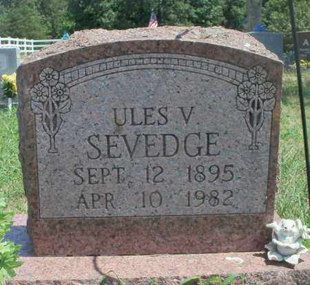 SEVEDGE, ULES V. - Texas County, Missouri | ULES V. SEVEDGE - Missouri Gravestone Photos