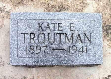 TROUTMAN, KATE E. - Texas County, Missouri | KATE E. TROUTMAN - Missouri Gravestone Photos