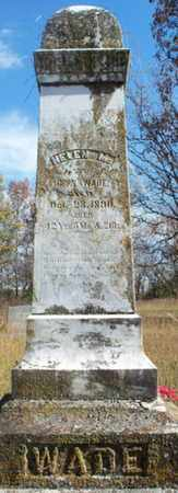 WADE, HELEN M. - Texas County, Missouri | HELEN M. WADE - Missouri Gravestone Photos