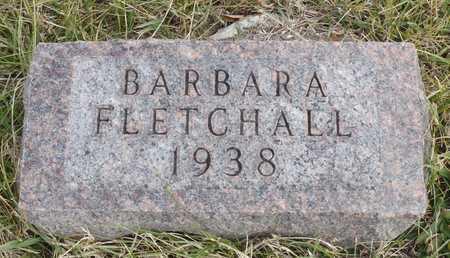 FLETCHALL, BARBARA - Worth County, Missouri   BARBARA FLETCHALL - Missouri Gravestone Photos