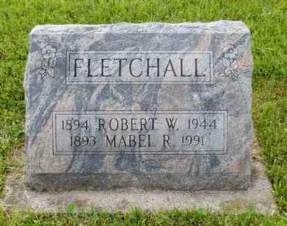 FLETCHALL, MABEL R - Worth County, Missouri | MABEL R FLETCHALL - Missouri Gravestone Photos