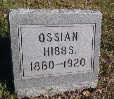 HIBBS, OSSIAN - Worth County, Missouri | OSSIAN HIBBS - Missouri Gravestone Photos