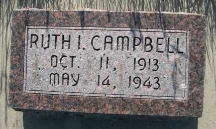 CAMPBELL, RUTH I. - Blaine County, Nebraska | RUTH I. CAMPBELL - Nebraska Gravestone Photos