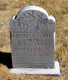 CLARK, SAMUEL A. - Box Butte County, Nebraska   SAMUEL A. CLARK - Nebraska Gravestone Photos