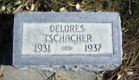 TSCHACHER, DELORES - Box Butte County, Nebraska | DELORES TSCHACHER - Nebraska Gravestone Photos