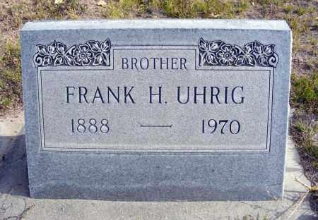 UHRIG, FRANK H. - Box Butte County, Nebraska | FRANK H. UHRIG - Nebraska Gravestone Photos