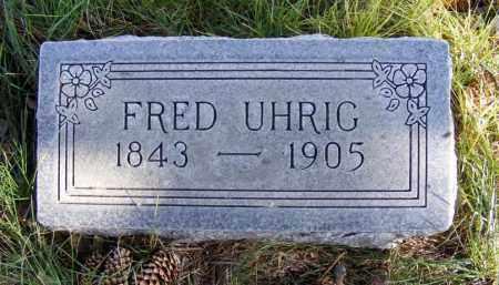 UHRIG, FRED - Box Butte County, Nebraska | FRED UHRIG - Nebraska Gravestone Photos