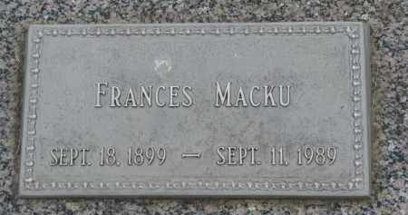 MACKU, FRANCES - Boyd County, Nebraska | FRANCES MACKU - Nebraska Gravestone Photos