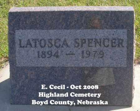 SPENCER, LATOSCA - Boyd County, Nebraska | LATOSCA SPENCER - Nebraska Gravestone Photos