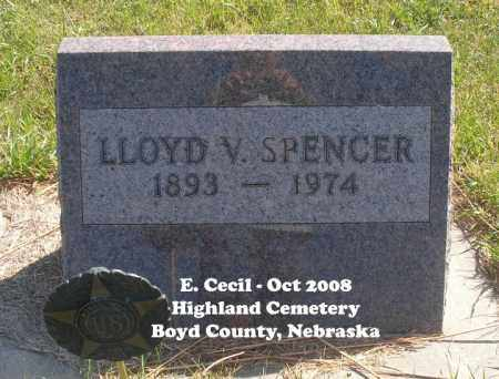 SPENCER, LLOYD V. - Boyd County, Nebraska | LLOYD V. SPENCER - Nebraska Gravestone Photos