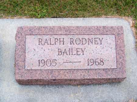 BAILEY, RALPH RODNEY - Brown County, Nebraska | RALPH RODNEY BAILEY - Nebraska Gravestone Photos