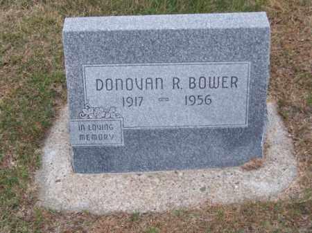 BOWER, DONOVAN R. - Brown County, Nebraska   DONOVAN R. BOWER - Nebraska Gravestone Photos