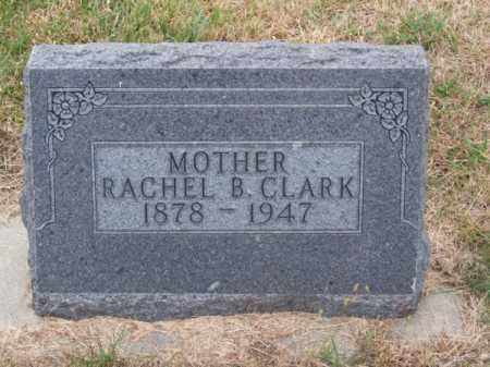 CLARK, RACHEL B. - Brown County, Nebraska | RACHEL B. CLARK - Nebraska Gravestone Photos