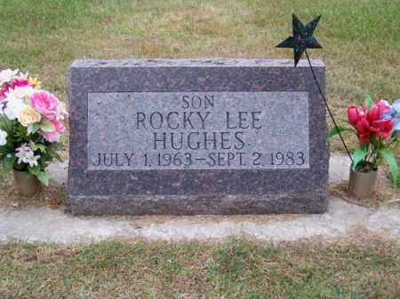 HUGHES, ROCKY LEE - Brown County, Nebraska | ROCKY LEE HUGHES - Nebraska Gravestone Photos