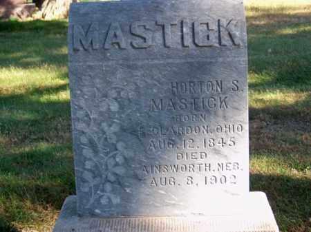 MASTICK, HORTON S. - Brown County, Nebraska   HORTON S. MASTICK - Nebraska Gravestone Photos