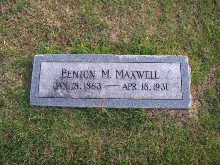 MAXWELL, BENTON M. - Brown County, Nebraska | BENTON M. MAXWELL - Nebraska Gravestone Photos