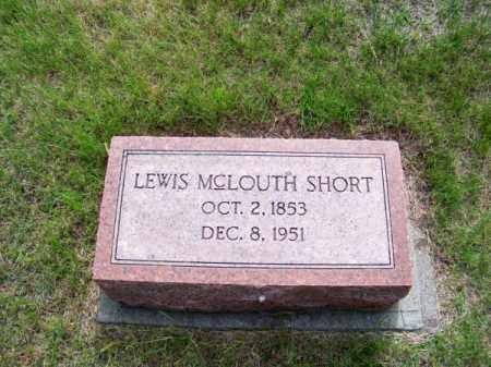 SHORT, LEWIS MCLOUTH - Brown County, Nebraska | LEWIS MCLOUTH SHORT - Nebraska Gravestone Photos