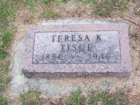 TISUE, TERESA K. - Brown County, Nebraska   TERESA K. TISUE - Nebraska Gravestone Photos