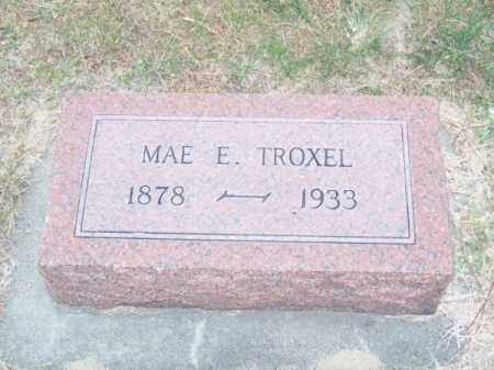 TROXEL, MAE E. - Brown County, Nebraska   MAE E. TROXEL - Nebraska Gravestone Photos