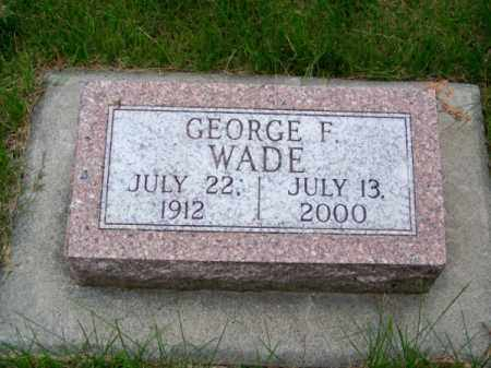 WADE, GEORGE F. - Brown County, Nebraska | GEORGE F. WADE - Nebraska Gravestone Photos