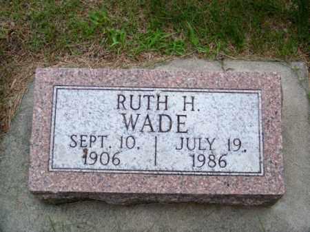 WADE, RUTH H. - Brown County, Nebraska | RUTH H. WADE - Nebraska Gravestone Photos