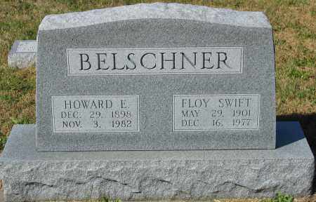 BELSCHNER, HOWARD E. - Buffalo County, Nebraska | HOWARD E. BELSCHNER - Nebraska Gravestone Photos