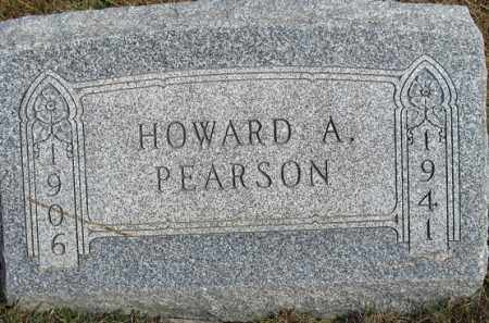 PEARSON, HOWARD A. - Buffalo County, Nebraska | HOWARD A. PEARSON - Nebraska Gravestone Photos