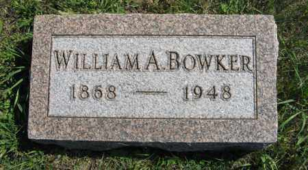 BOWKER, WILLIAM A. - Cedar County, Nebraska | WILLIAM A. BOWKER - Nebraska Gravestone Photos
